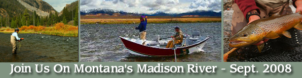 Join us on Montana's Madison River