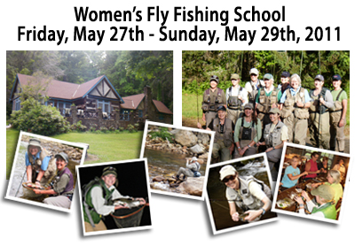 Women's Fly Fishing School May 27-29, 2011