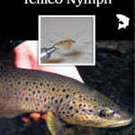 Fly of the Month – Ian's Rubber Leg Tellico Nymph