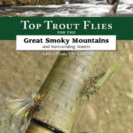 A New Book On the Way! Trout Flies for the Great Smoky Mountains and Surrounding Waters
